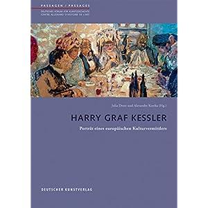 Harry Graf Kessler: Portraet eines europaeischen Kulturvermittlers (Passagen/Passages)