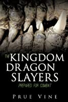 The Kingdom Dragon Slayers
