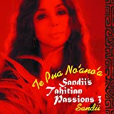 Sandii's Tahitian Passions 3 ~Te Pua No 'ano' a~