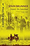 Stand On Zanzibar (S.F. MASTERWORKS) (English Edition)