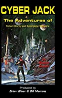 Cyber Jack: The Adventures of Robert Clardy and Synergistic Software