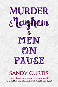 Murder, Mayhem & Men On Pause