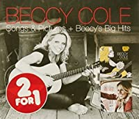 2 FOR 1: SONGS & PICTURES / BECCY'S BIG HITS (SANITY EXCLUSIVE)