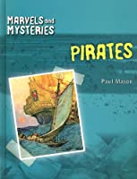 Pirates (Marvels And Mysteries)