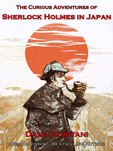 The Curious Adventures of Sherlock Holmes in Japan (English Edition)