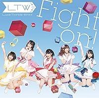 【Amazon.co.jp限定】Fight on![初回限定盤CD+DVD]TVアニメ「ゲーマーズ!」エンディングテーマ(ブロマイド付き)