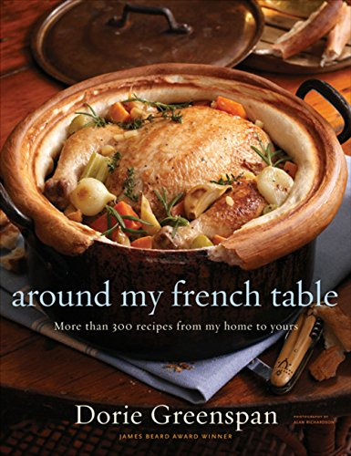Download Around My French Table: More Than 300 Recipes from My Home to Yours 0618875530