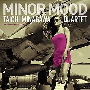 マイナー・ムード Minor Mood