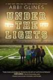 Under the Lights (Field Party Book 2) (English Edition)