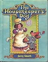 The Housekeeper's Dog