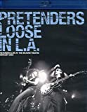 Pretenders : Loose in L.A. [Blu-ray] [Import]
