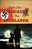 From the Holocaust to the Highlands