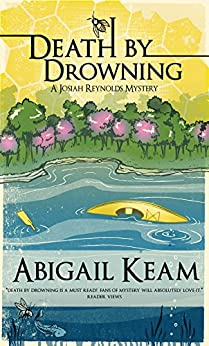 Death By Drowning : A Josiah Reynolds Mystery 2 (Josiah Reynolds Mysteries) by [Keam, Abigail]