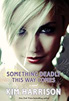 Something Deadly This Way Comes (Madison Avery)