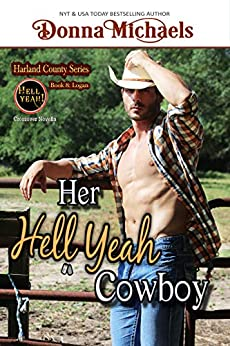 Her Hell Yeah Cowboy (Harland County Series Book 8) by [Michaels, Donna]