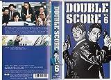 ダブルスコア Vol.6 [VHS]