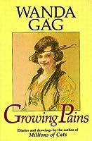Growing Pains (Borealis Books) by Wanda Gag(1984-05-15)