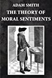 The Theory of Moral Sentiments (Illustrated) (English Edition)