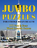Jumbo Puzzles for Stroke Brain Health: 111 Fun & Easy Word Search Games