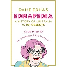 Ednapedia: A History of Australia in 101 Objects: A History of Australia in a Hundred Objects