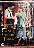 Who Am I This Time [DVD] [Import]