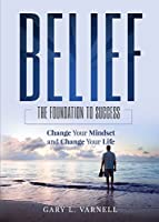 Belief: The Foundation to Success [並行輸入品]