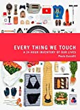 Everything We Touch: A 24-Hour Inventory of Our Lives 画像