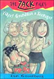 Yikes! Grandma's a Teenager (The Zack Files)