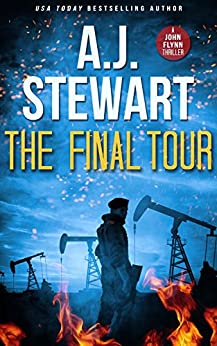 The Final Tour (John Flynn Thrillers Book 1) by [Stewart, A.J.]