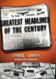 Greatest Headlines of the Century: 1903-1930 [DVD] [Import]