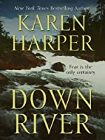 Down River (Thorndike Press Large Print Core Series)