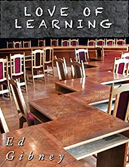 Love of Learning by [Gibney, Ed]