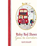 Ruby Red Shoes Goes to London (Ruby Red Shoes, #3)