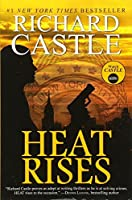Nikki Heat - Heat Rises by Richard Castle(2012-10-26)