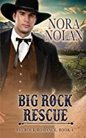 Big Rock Rescue (Big Rock Romance)
