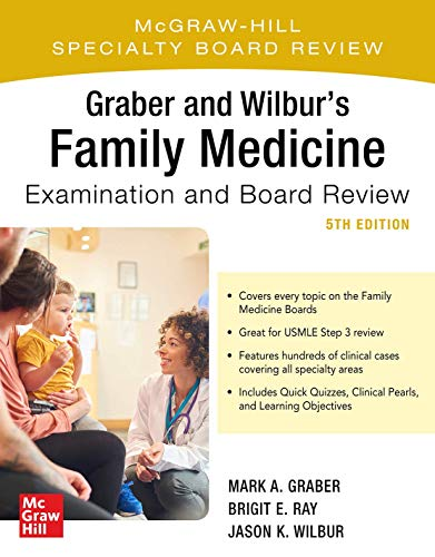 Download Graber and Wilbur's Family Medicine Examination and Board Review, Fifth Edition 1260441075