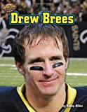 Drew Brees (Football Stars Up Close)