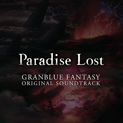 GRANBLUE FANTASY ORIGINAL SOUNDTRACK Paradise Lost