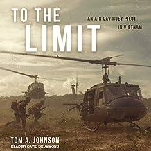 To the Limit: An Air Cav Huey Pilot in Vietnam