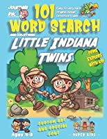 101 Word Search for Kids: SUPER KIDZ Book. Children - Ages 4-8 (US Edition). Little Indiana Twins. Sherlock Words w custom art interior. 101 Puzzles with solutions - Easy to Hard Vocabulary Words -Unique challenges and learning for fun activity time! (Superkidz - Sherlock Word Search for Kids)