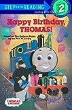 Happy Birthday, Thomas! (Thomas & Friends) (Step into Reading)