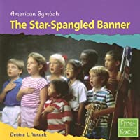 The Star-Spangled Banner (American Symbols)