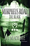 D.J. MacHale'sThe Black (Morpheus Road) [Hardcover]2011