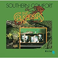 Southern Comfort by Crusaders
