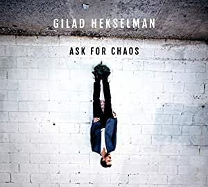 Ask For Chaos