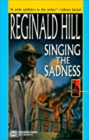 Singing The Sadness (Worldwide Library Mysteries)