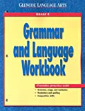 Glencoe Language Arts, Grade 6, Grammar and Language Workbook