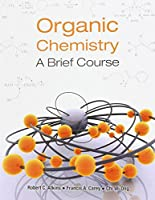 Organic Chemistry (Asia Adaptation): A Brief Course
