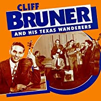 Cliff Bruner & His Texas W