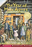 The Year of Miss Agnes (Aladdin Historical Fiction) (English Edition)
